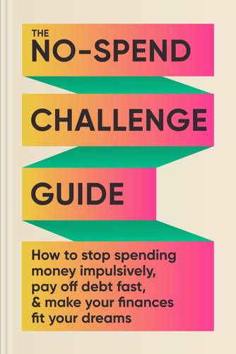 The No-Spend Challenge Guide