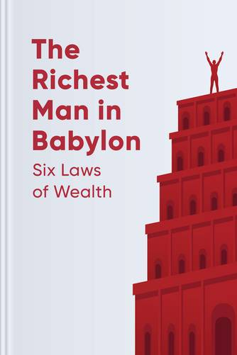 The Richest Man in Babylon — Six Laws of Wealth